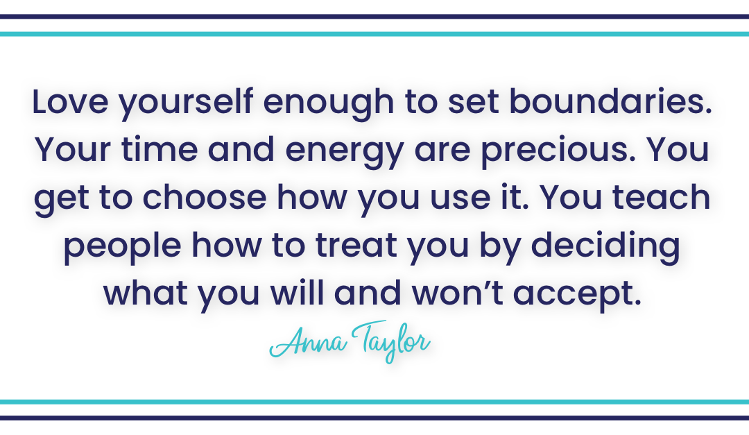 Love Yourself…Set Healthy Boundaries