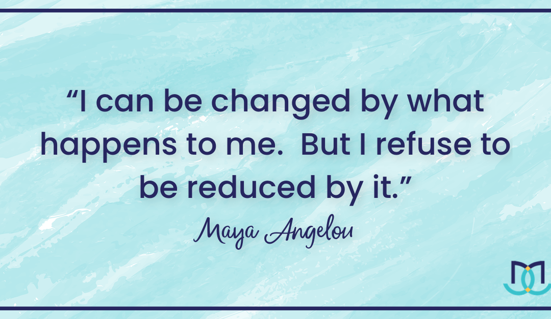 Maya Angelou Resilience Quote